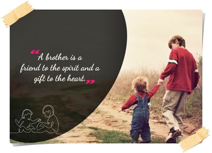 One Line Love Quotes for Cute Brother Brotherly Quotes And Sibling Sayings