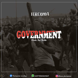 [Music] Terexma – Government