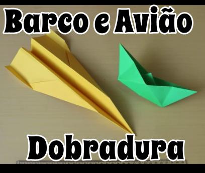 Como fazer um barco e um avião de papel