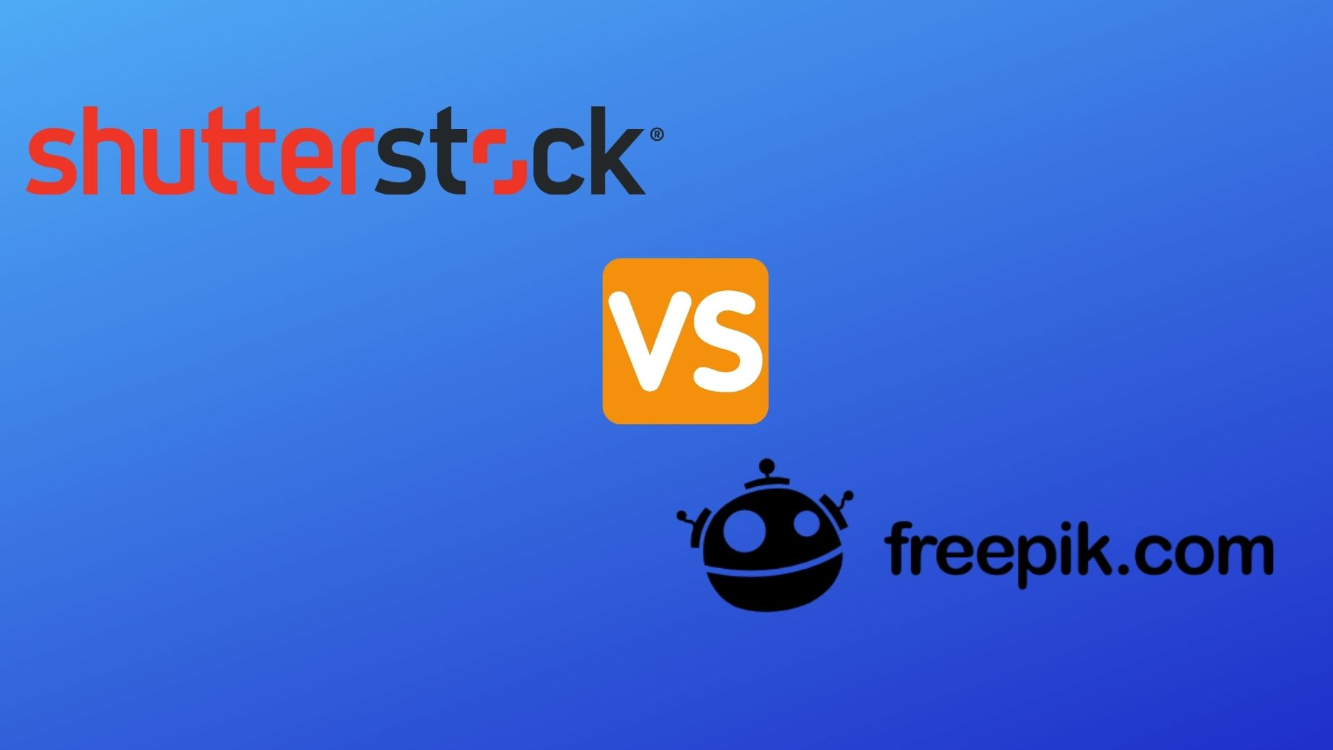 Shutterstock vs Freepik: Which one to choose