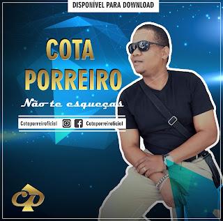 BAIXAR MP3    Cota Porreiro - Não Te Esqueças    2018