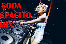 Dj Soda Bass Snonstop 2017 Despacito Remix Terbaru