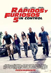 Rápidos y Furiosos 5: Sin Control / Fast & Furious 5: A Todo Gas 5
