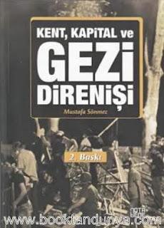 Mustafa Sönmez - Kent Kapital ve Gezi Direnişi