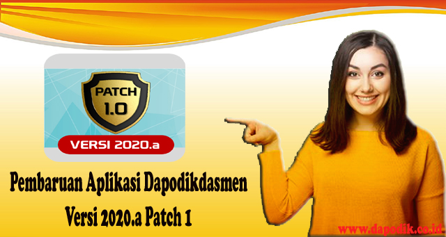 Download Rilis Pembaruan Aplikasi Dapodikdasmen Versi 2020.a Patch 1