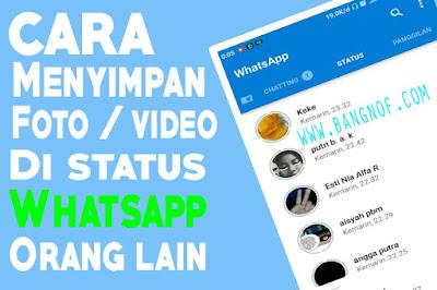 Cara mengambil foto atau video di status whatsapp orang lain