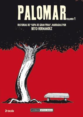 "Cómic reseña: ""Palomar volumen 1"" de Beto Hernández"