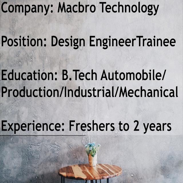 (Job) - Macbro Technology, Coimbatore | Design Engineer Trainee (0-2yrs)