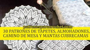 30 Patrones de Caminos de mesa, Tapetes, Manteles y mucho más para decorar el hogar