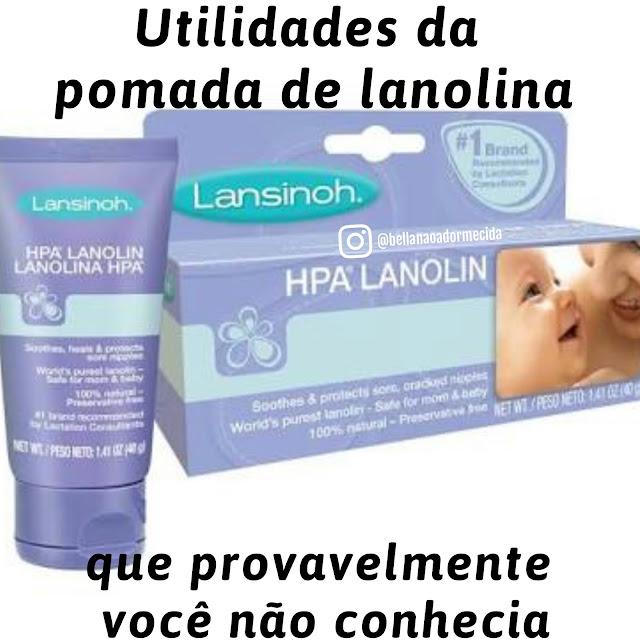 pomada de lanolina, tratamento de assaduras, pés rachados, depilação com cera, hidratação de cutículas, hidrtação de cotovelos