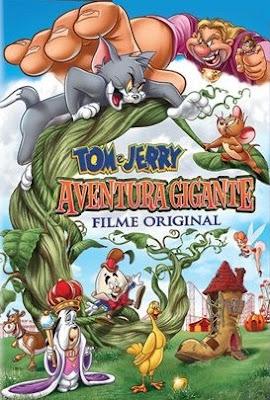 Assistir Tom e Jerry Aventura Gigante Dublado Online HD