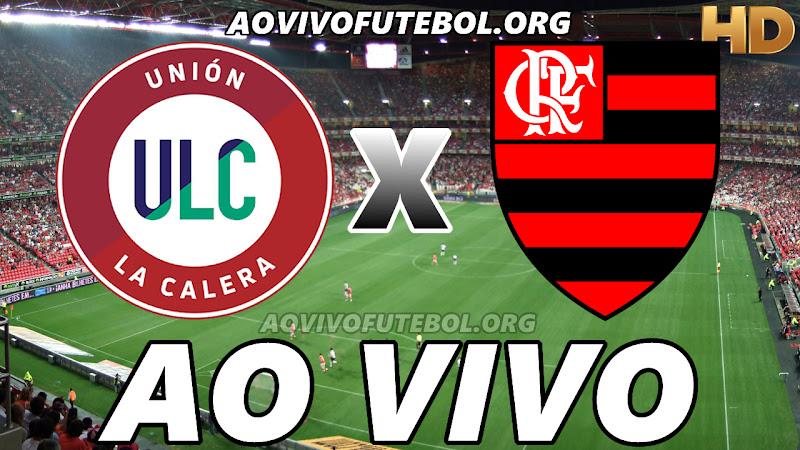 Unión La Calera x Flamengo Ao Vivo na TV HD