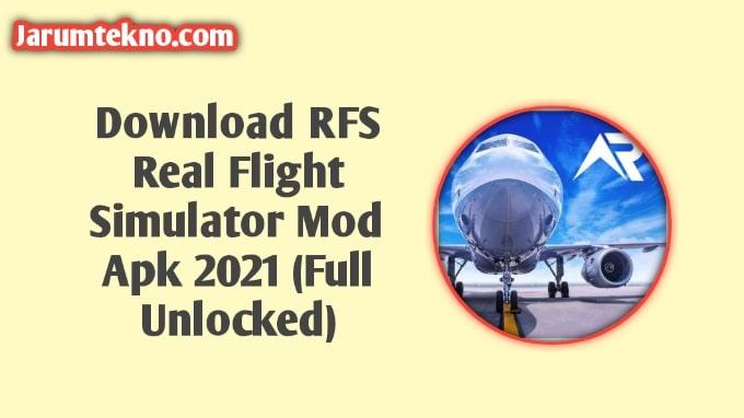 Download RFS Real Flight Simulator Mod Apk 2021 (Full Unlocked)