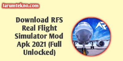 Download RFS Real Flight Simulator Mod Apk 2021 (Full Unlocked)