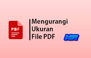 Panduan kurangi file pdf