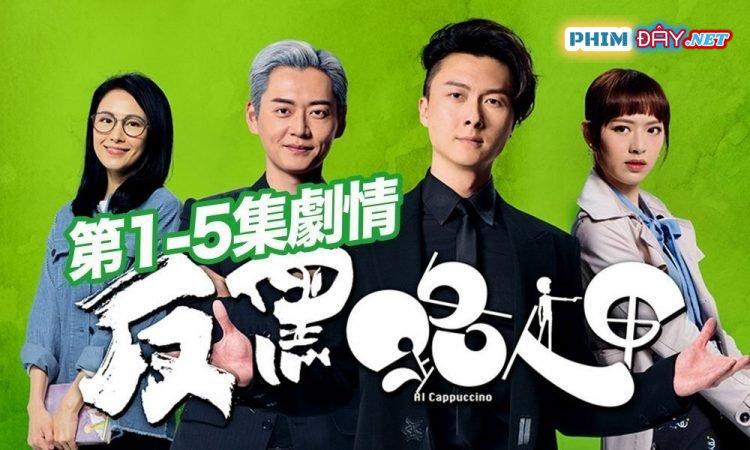 Quái Kiệt Siêu Hạng TVB - Al Cappuccino (2020)