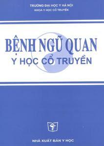 Bệnh ngũ quan Y học cổ truyền - Trần Thúy