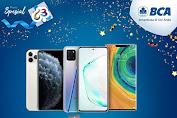 Erafone Promo HUT BCA 63 Special DISKON hingga Rp 630 RIBU + Cicilan 0%