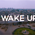VIDEO: Ibrochizyy - Wake Up | @Ibrochizyy