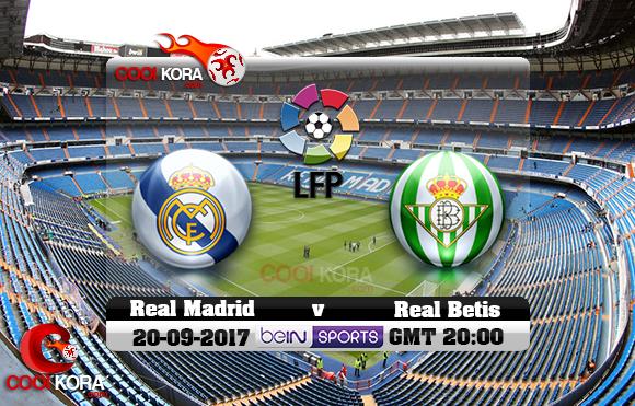 مشاهدة مباراة ريال مدريد وريال بيتيس اليوم 20-9-2017 في الدوري الأسباني