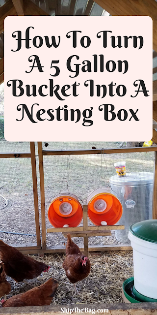 How To Turn A 5 Gallon Bucket Into A Nesting Box