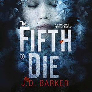 The Fifth to Die by JD Barker