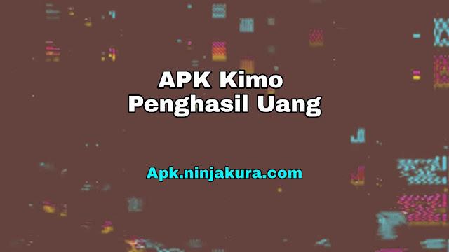 Apk Kimo