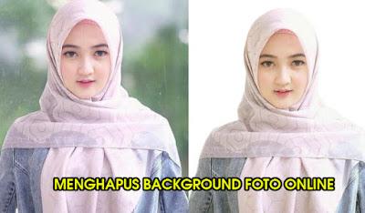 Cara Menghapus Background Foto Online Gratis Kualitas HD