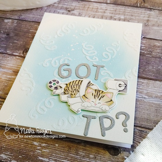 Got TP? Card by Nakaba Rager | Naughty Newton Stamp Set, Essential Alphabet Die Set and Confetti Stencil by Newton's Nook Designs #newtonsnook #handmade