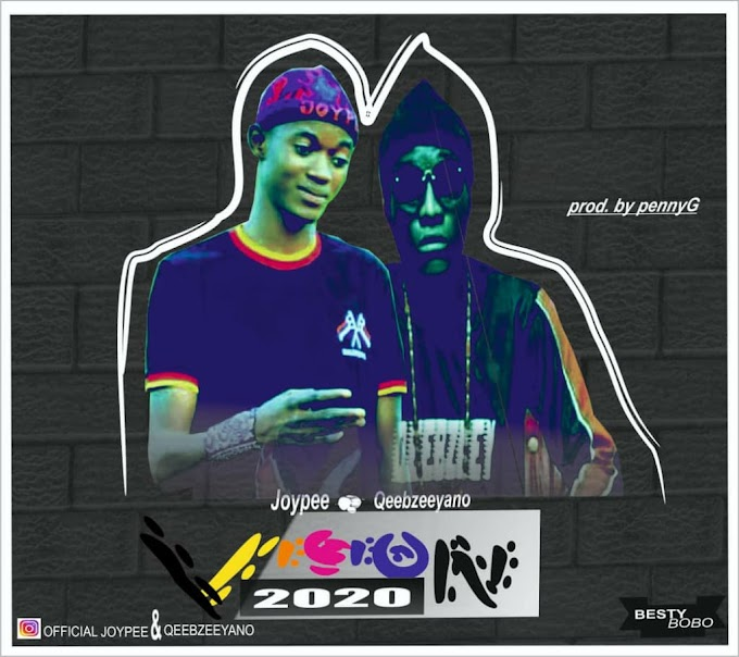 Music: Joypee ft Qeebzey - Vision 2020