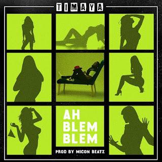 Timaya - Ah Blem Blem mp3 download
