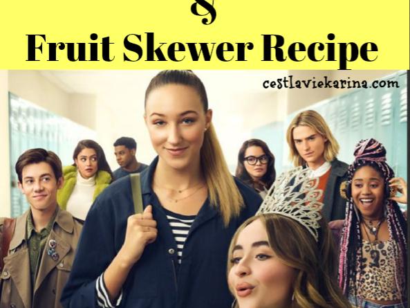 Tall Girl Netflix Movie Night & Fruit Skewer Recipe