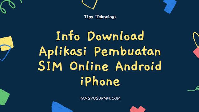 Info Download Aplikasi Pembuatan SIM Online Android iPhone