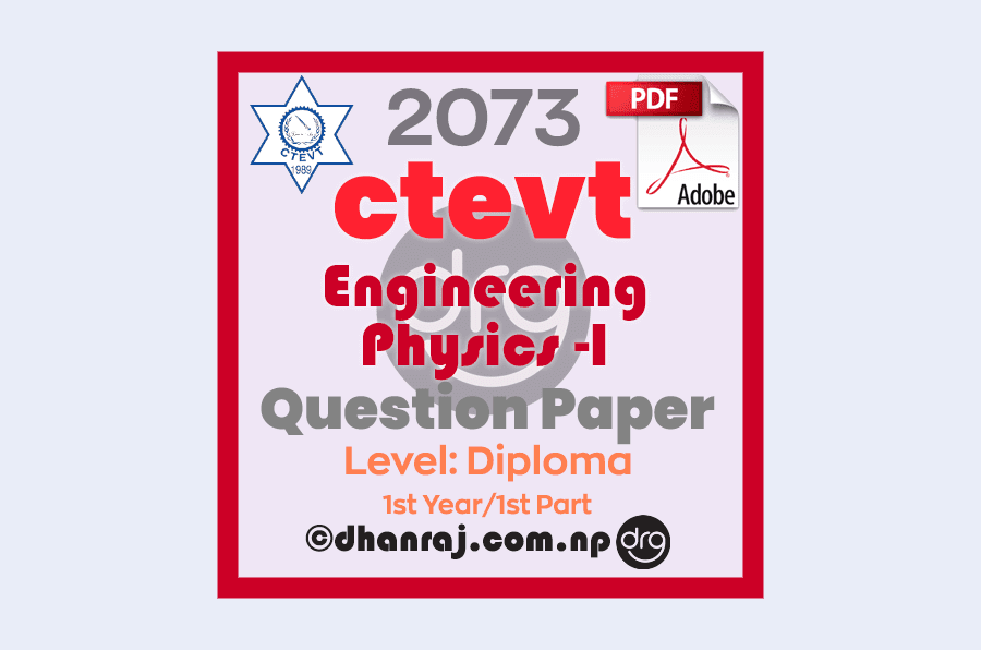 Engineering-Physics-I-Question-Paper-2073-CTEVT-Diploma-1st-Year-1st-Part
