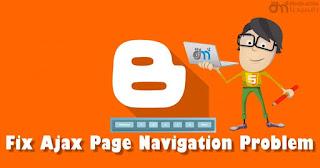 حل مشكلة تعطل التنقل بين صفحات المواضيع blogger, tutorials, blogging