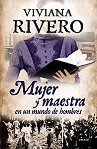 Mujer y maestra, Viviana Rivero