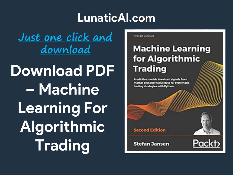 Machine Learning for Algorithmic Trading pdf