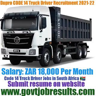 DUPRO Code 14 Truck Driver recruitment in 2021-22