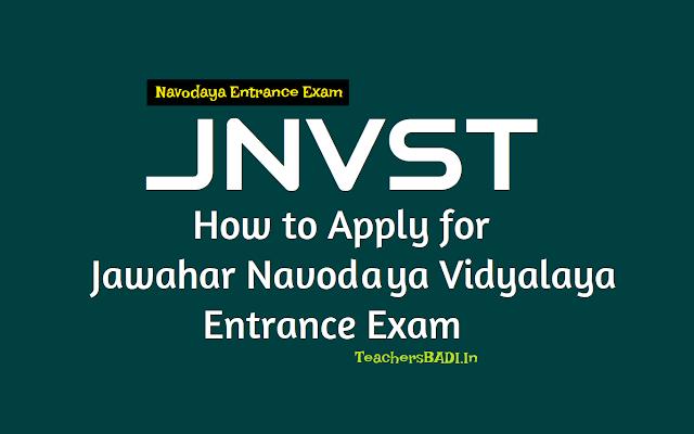 how to apply for jnvst 2019,jawahar navodya vidyalaya entrance test,navodaya entrance exam date,navodaya entrance exam online application form,navodaya entrance exam