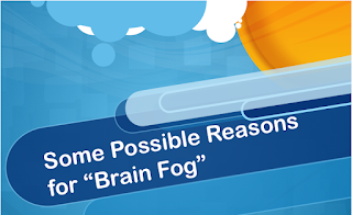 Some possible reasons for brain fog