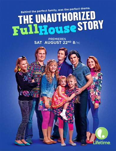 Ver The Unauthorized Full House Story (2015) Online