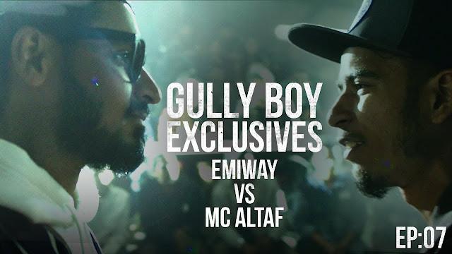 GullyBoy Exclusives EP07 Lyrics english Emiway Vs MC Altaf