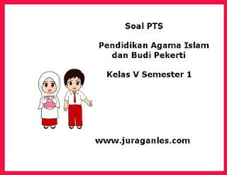 Berikut ini adalah contoh latihan Soal PTS  Soal PTS / UTS PAI dan Budi Pekerti Kelas 5 K13 Semester 1 Tahun 2019/2020