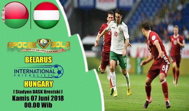 Prediksi Belarus vs Hungary 7 Juni 2018
