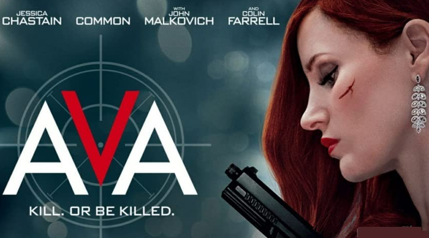 Ava, Movie Review by Rawlins, Action, Crime, Thriller, Rawlins GLAM, Rawlins Lifestyle