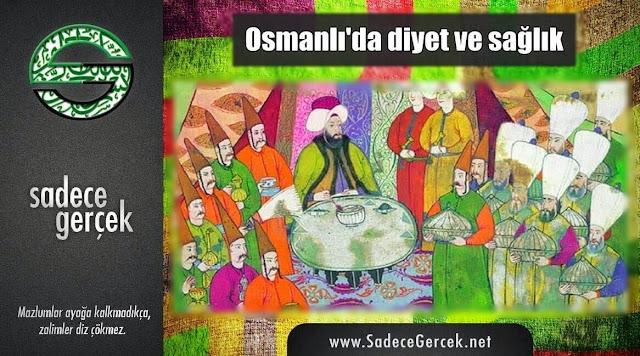 Osmanlı'da diyet ve sağlık