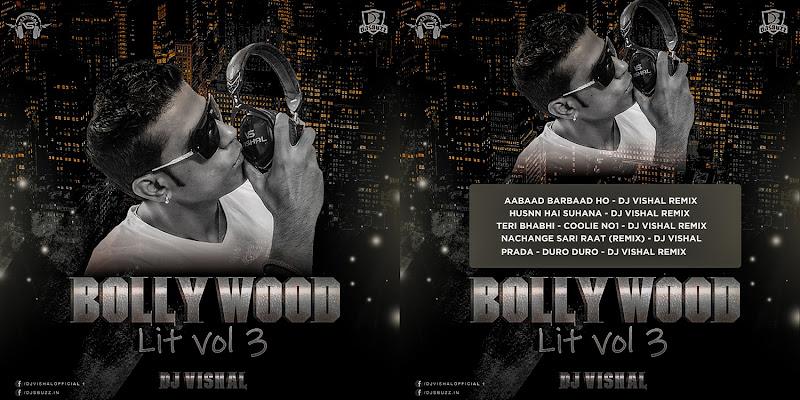 BOLLYWOOD LIT VOL.3 – DJ VISHAL