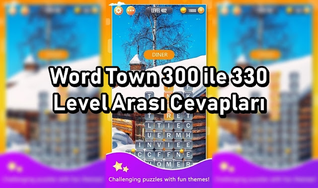 Word Town 300 ile 330 Level Arasi Cevaplar