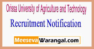 OUAT (Orissa University of Agriculture and Technology) Recruitment Notification 2017
