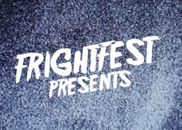 FrightFest Presents